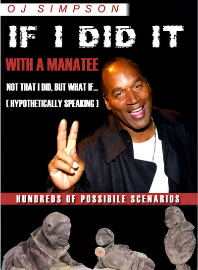 Horny Manatee image with O.J. Simpson