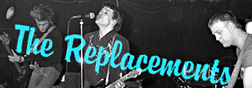 The Replacements banner